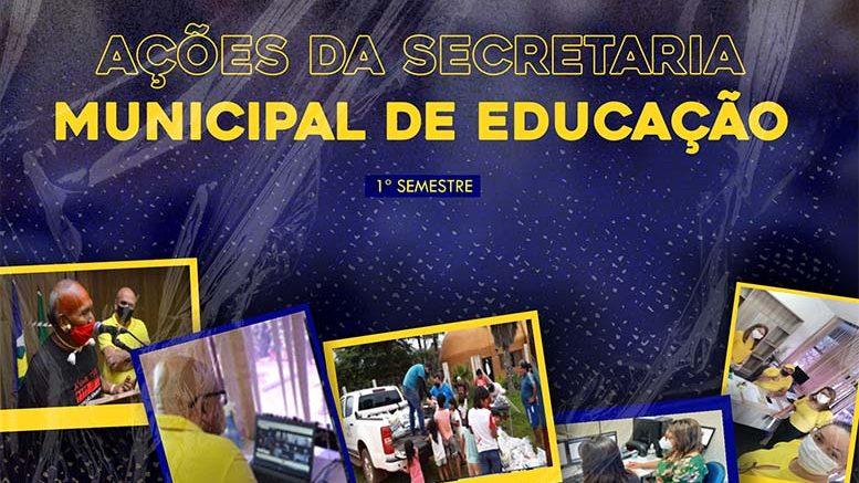 Gestão da Secretaria Municipal de Educação marca primeiro semestre de ações positivas